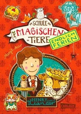 Die Schule der magischen Tiere - Endlich Ferien: Die Schule der magischen Tiere - Endlich Ferien 3: Henry und Leander, Margit Auer