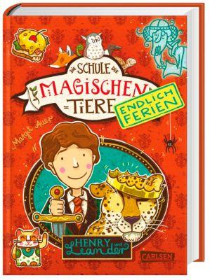 Die Schule der magischen Tiere - Endlich Ferien: Henry und Leander, Margit Auer