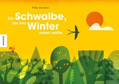 Die Schwalbe, die den Winter sehen wollte, Philip Giordano
