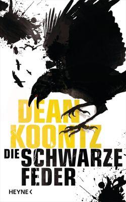 Die schwarze Feder, Dean Koontz