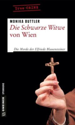 Die Schwarze Witwe von Wien, Monika Buttler