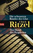 Die schwarzen Ränder der Glut, Ulrich Ritzel