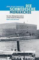 Die schwedische Monarchie: Bd.2 1612 bis heute, Jörg-Peter Findeisen