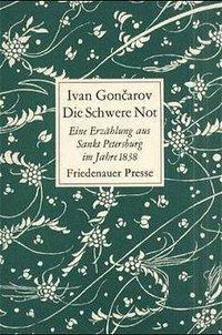 Die Schwere Not - Iwan Aleksandrowitsch Gontscharow pdf epub