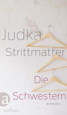 Die Schwestern, Judka Strittmatter