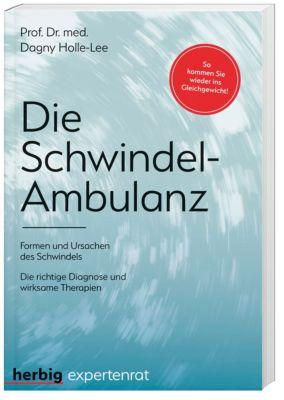 Die Schwindel-Ambulanz - Dagny Holle-Lee |