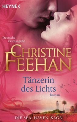 Die Sea-Haven-Serie: Tänzerin des Lichts, Christine Feehan