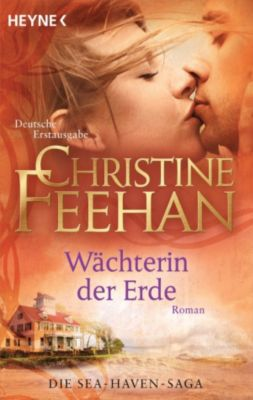 Die Sea-Haven-Serie: Wächterin der Erde, Christine Feehan