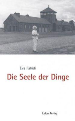 Die Seele der Dinge, Éva Fahidi-Pusztai