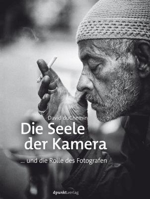 Die Seele der Kamera, David DuChemin