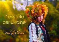 Die Seele der Ukraine. Soul of Ukraine.CH-Version (Wandkalender 2019 DIN A3 quer), Yulia Schweizer Photografie