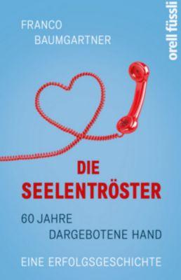 Die Seelentröster - Franco Baumgartner pdf epub