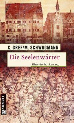 Die Seelenwärter, Christiane Gref, Meike Schwagmann