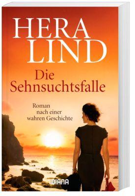 Die Sehnsuchtsfalle, Hera Lind