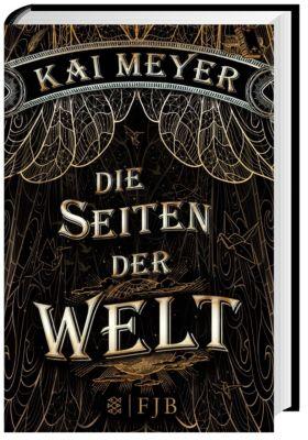 Die Seiten der Welt Band 1: Die Seiten der Welt, Kai Meyer