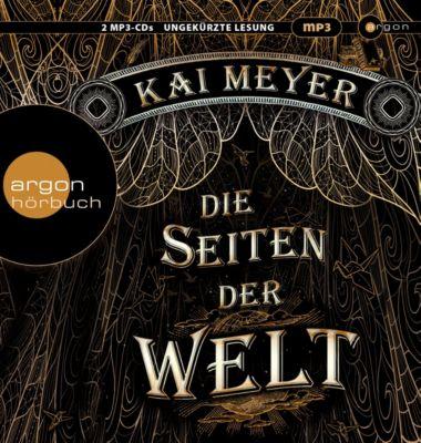 Die Seiten der Welt Band 1: Die Seiten der Welt (2 MP3-CDs), Kai Meyer