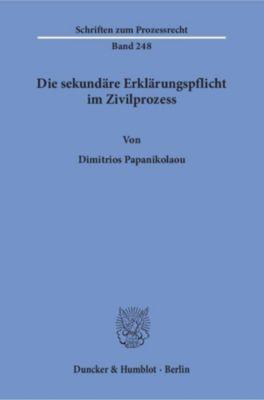 Die sekundäre Erklärungspflicht im Zivilprozess., Dimitrios Papanikolaou