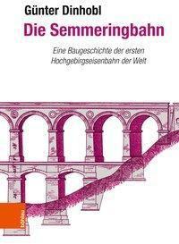Die Semmeringbahn, Günter Dinhobl