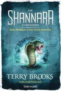 Die Shannara-Chroniken: Die Erben von Shannara - Druidengeist - Terry Brooks |