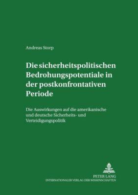 Die sicherheitspolitischen Bedrohungspotentiale in der postkonfrontativen Periode, Andreas Storp