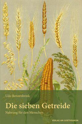 Die sieben Getreide - Udo Renzenbrink pdf epub