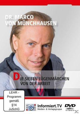Die sieben Lügenmärchen von der Arbeit, MARCO FREIHERR VON MÜNCHHAUSEN