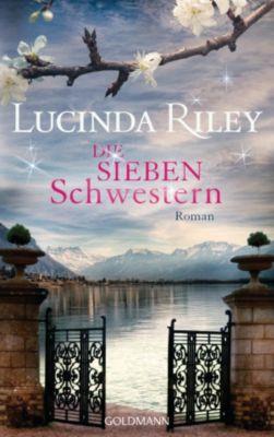 Die sieben Schwestern Band 1: Die sieben Schwestern, Lucinda Riley