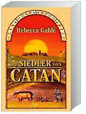Die Siedler von Catan, Rebecca Gablé
