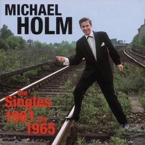 Die Singles 1961-1965, Michael Holm
