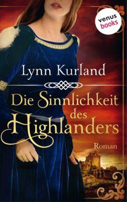 Die Sinnlichkeit des Highlanders, Lynn Kurland
