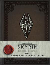 Die Skyrim-Bibliothek: Menschen, Mer und Monster, Titan Books
