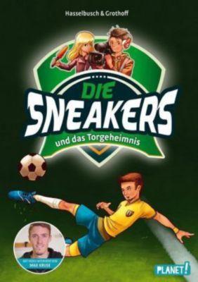 Die Sneakers und das Torgeheimnis, Birgit Hasselbusch, Stefan Grothoff