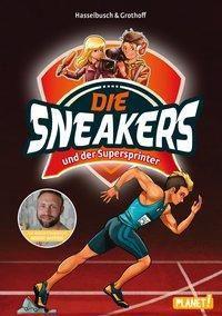 Die Sneakers und der Supersprinter, Birgit Hasselbusch, Stefan Grothoff