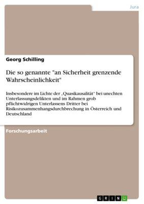 Die so genannte an Sicherheit grenzende Wahrscheinlichkeit, Georg Schilling