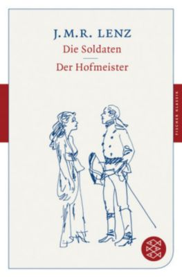 Die Soldaten / Der Hofmeister, Jakob M. R. Lenz