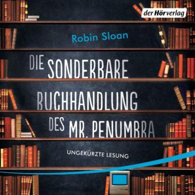 Die sonderbare Buchhandlung des Mr. Penumbra, Robin Sloan