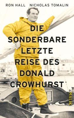 Die sonderbare letzte Reise des Donald Crowhurst, Nicholas Tomalin, Ron Hall