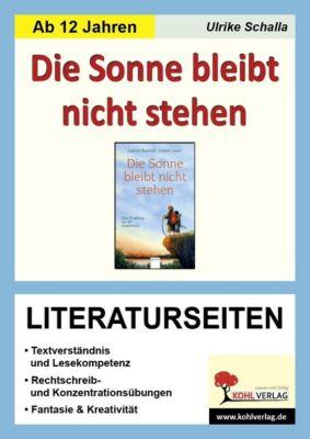 Die Sonne bleibt nicht stehen - Literaturseiten, Ulrike Schalla