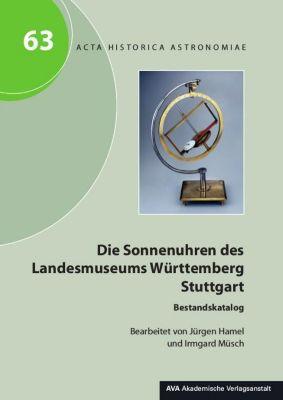 Die Sonnenuhren des Landesmuseums Württemberg Stuttgart