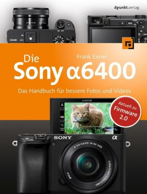 Die Sony Alpha 6400 - Frank Exner |