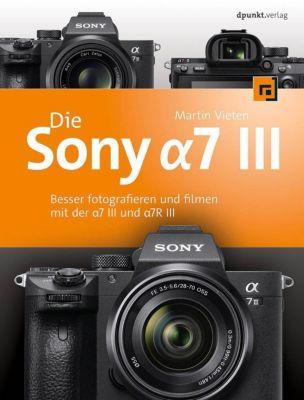 Die Sony Alpha 7 III, Martin Vieten