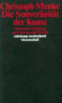 Die Souveränität der Kunst, Christoph Menke