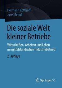 Die soziale Welt kleiner Betriebe, Hermann Kotthoff, Josef Reindl