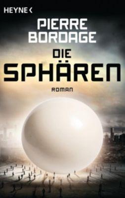 Die Sphären - Pierre Bordage |