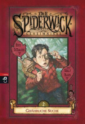 Die Spiderwick Geheimnisse-Reihe: Die Spiderwick Geheimnisse - Gefährliche Suche, Holly Black