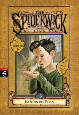 Die Spiderwick Geheimnisse-Reihe: Die Spiderwick Geheimnisse - Im Bann der Elfen, Holly Black