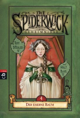 Die Spiderwick Geheimnisse-Reihe: Die Spiderwick Geheimnisse - Der eiserne Baum, Holly Black