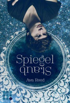 Die Spiegel-Saga - Spiegelstaub, Ava Reed