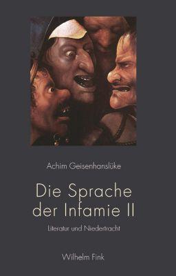 Die Sprache der Infamie II, Achim Geisenhanslüke