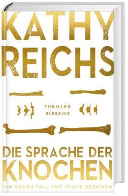 Die Sprache der Knochen - Kathy Reichs |
